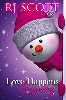 Love Happens Anyway: A fake boyfriend for Christmas story by [RJ Scott]