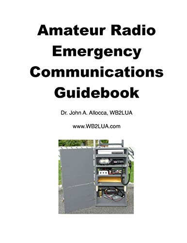 Amateur Radio Emergency Communications Guidebook