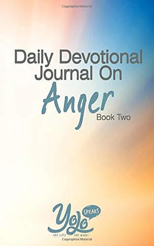 Daily Devotional Journal on Anger: 30 Days of Christian Meditations for Anger Management (Anger Devotional)