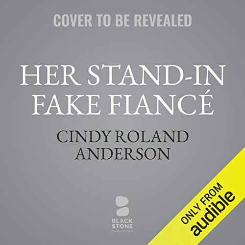 Her Stand-in Fake Fiancé cover art