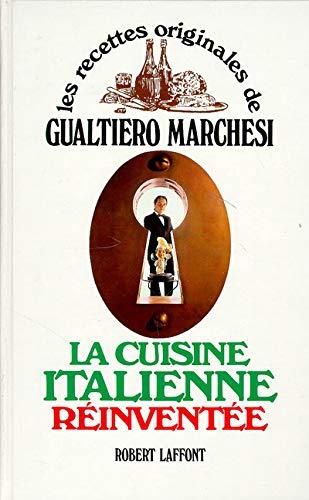 CUISINE ITALIENNE REINVENTEE