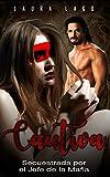 Cautiva: Secuestrada por el Jefe de la Mafia: 1 (Novela de Romance y Erótica)