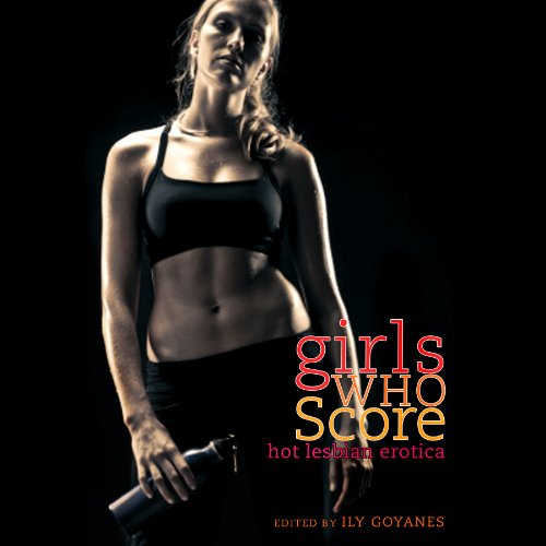 Girls Who Score audiobook cover art