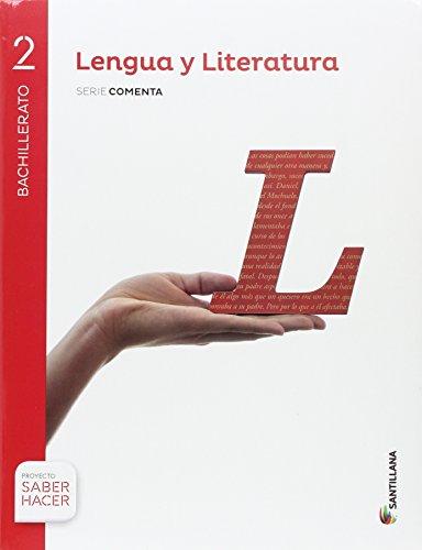 LENGUA Y LITERATURA SERIE COMENTA 2 BTO SABER HACER - 9788414101810