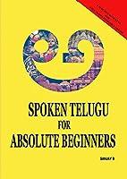 Spoken Telugu for Absolute Beginners