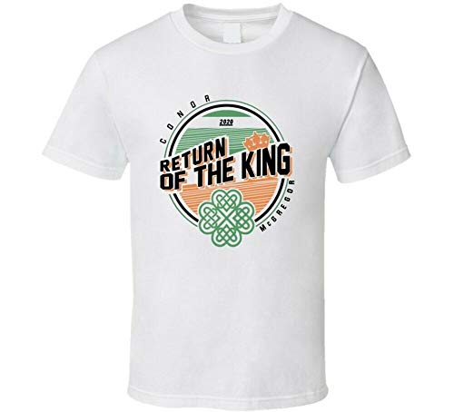 Conor Mcgregor Return Of The King 2020 Mma Fight Fan T Shirt