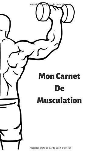 Mon Carnet de Musculation: Carnet de Musculation à remplir | Pour tout niveaux | Jusqu'à 150 exercices | 10 pages de Cardio/HIIT offert ! | Compact, 6x9 pouces, 60 pages.