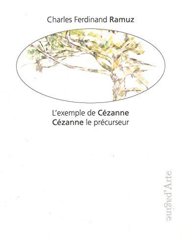 L' Exemple de Cézanne le Précurseur: Cezanne le Precurseur