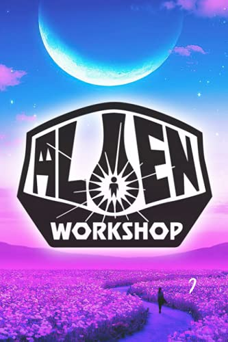 Alien Workshop Notebook: - 6 x 9 inches with 110 pages