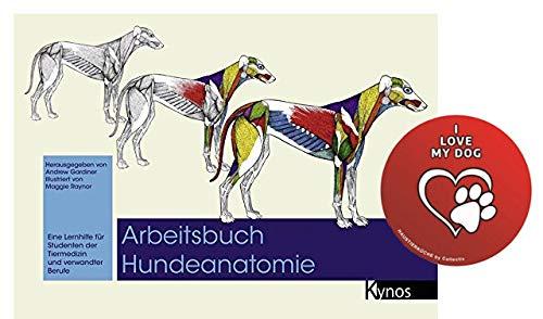 Kynos Arbeitsbuch Hundeanatomie: Eine Lernhilfe für Studenten der Tiermedizin und verwandte Berufe Taschenbuch +Hunde Sticker