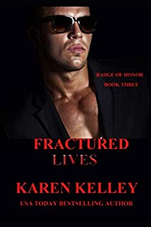 Fractured Lives (Badge of Honor)