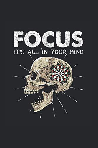 Focus: Darts konzentrieren Es ist alles in Ihrem Kopf Dartspieler Notizbuch DIN A5 120 Seiten für Notizen Zeichnungen Formeln | Organizer Schreibheft Planer Tagebuch