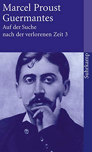 Auf der Suche nach der verlorenen Zeit. Frankfurter Ausgabe: Band 3: Guermantes (suhrkamp taschenbuch)