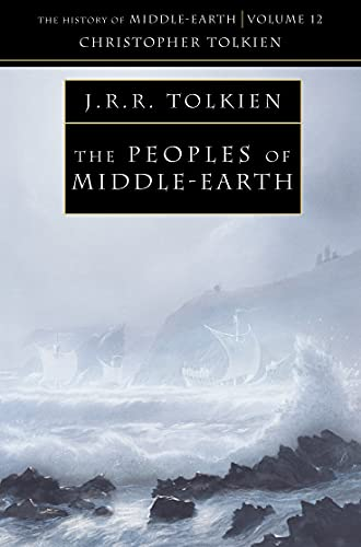 The Peoples of Middle-earth: Book 12