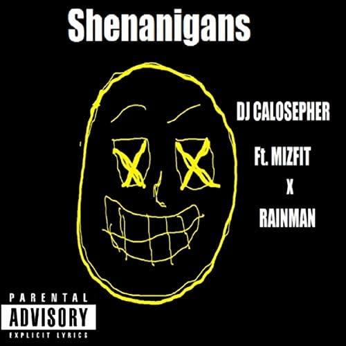 DJ Calosepher feat. Mizfit & Rainman