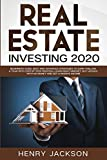 Real Estate Investing Books! - Real Estate Investing 2020: Beginner's Guide. Best and Advanced Strategies to Earn 1 Million a Year with Step by Step process, Learn Right Mindset, Buy Houses with no Money and Get a Passive Income