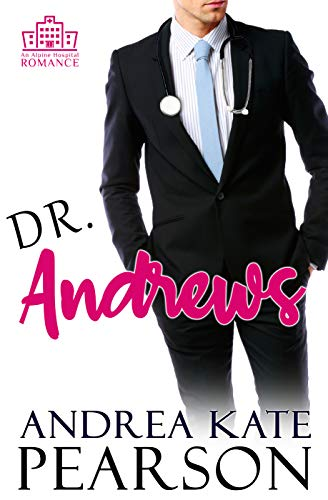 Dr. Andrews by Andrea Kate Pearson ebook deal