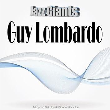 Jazz Giants: Guy Lombardo