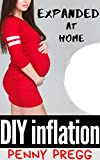 Expanded at Home: DIY Inflation Cream: First Time Expansion, Inflation