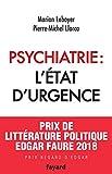 Psychiatrie - L'état d'urgence