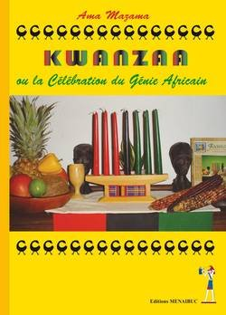 Kwanzaa Or the Celebration of