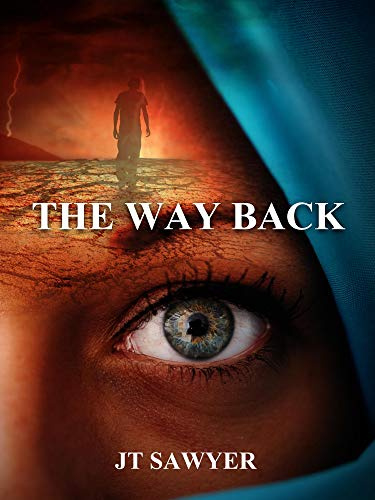 The Way Back (Carlie Simmons Post-Apocalyptic Series Book 3) by [JT Sawyer, Emily Nemchick]
