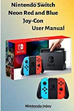 Switch Neon Red and Blue JoyCon by Nin tendo User's Manual: