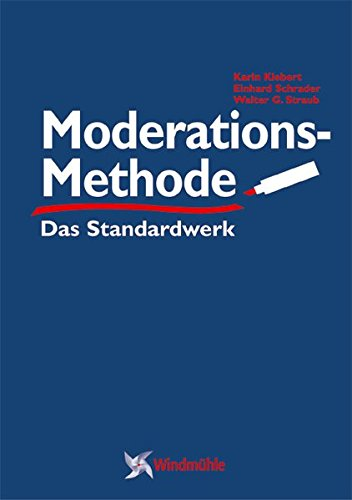 ModerationsMethode: Das Standardwerk