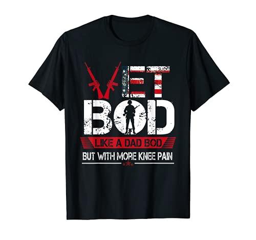 Vet Bod Como Papá Bod Pero Con Más Dolor De Rodilla Camiseta