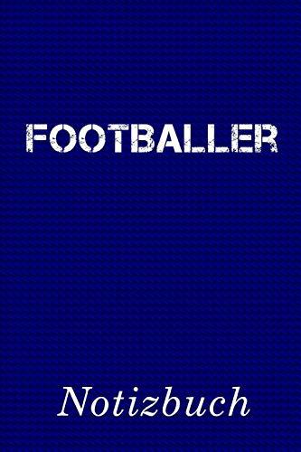 Footballer Notizbuch: | Notizbuch mit 110 linierten Seiten | Format 6x9 DIN A5 | Soft cover matt |