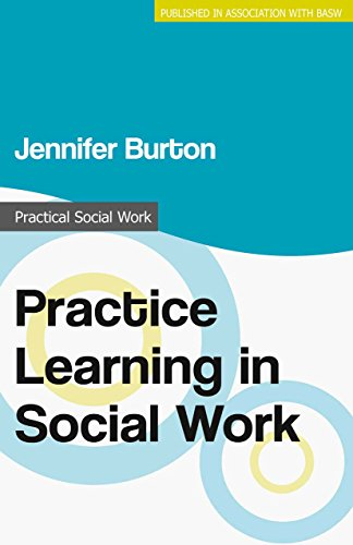 Practice Learning in Social Work (Practical Social Work Series) (English Edition)