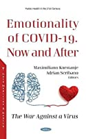 Emotionality of COVID-19. Now and After: The War Against a Virus