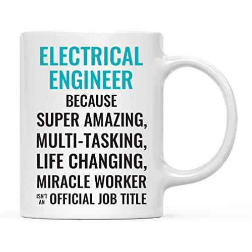 Taza de café de regalo para hombres o mujeres, ingeniero eléctrico porque el súper asombroso trabajador milagroso que cambia la vida no es un título de trabajo oficial, paquete de 1, taza para beber,
