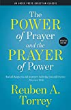 The Power of Prayer and the Prayer of Power: And all things you ask in prayer, believing, you will receive. – Matthew 21:22