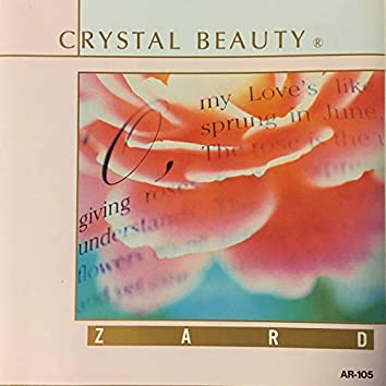 Crystal beauty ZARD Collection