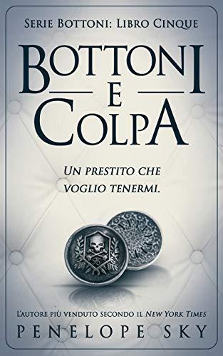 Bottoni e Colpa: Volume 5