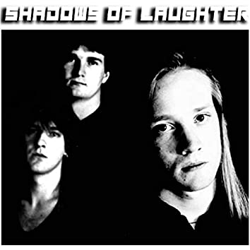 Shadows of Laughter (Deluxe Edition)
