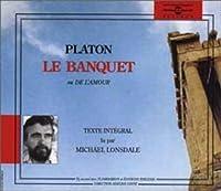 Le Banquet: Platon