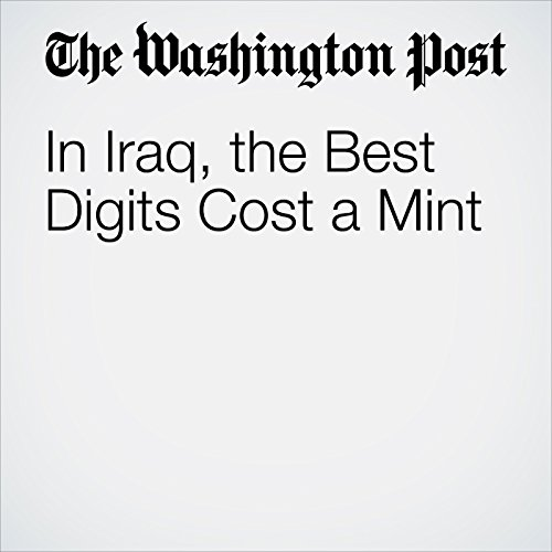 In Iraq, the Best Digits Cost a Mint copertina