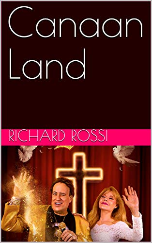 Canaan Land by [Richard Rossi]
