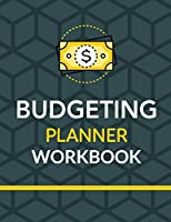 Budgeting Planner Workbook: Budget And Financial Planner Organizer Gift Beginners Envelope System Monthly Savings Upcoming Expenses Minimalist Living