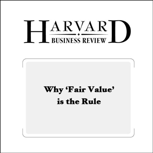 Why 'Fair Value' Is the Rule (Harvard Business Review) copertina