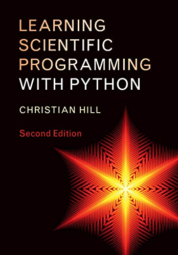 Learning Scientific Programming with Python (English Edition)