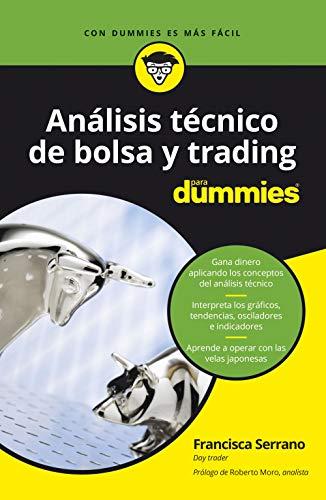Análisis técnico de bolsa y trading para Dummies eBook: Serrano ...