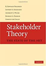 Stakeholder Theory: The State of the Art (English Edition)