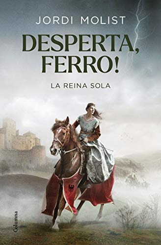 Desperta, ferro!: La reina sola (Catalan Edition)