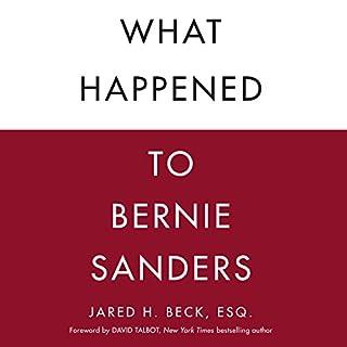 What Happened to Bernie Sanders cover art