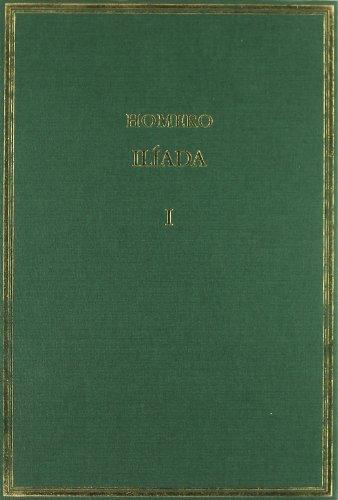 Ilíada. Vol. I: Cantos I-III (Alma Mater)