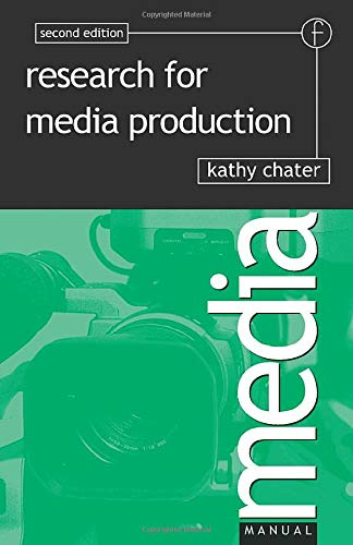 Research for Media Production, Second Edition (Media Manuals)