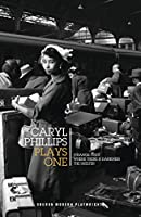 Caryl Phillips: Plays One: Strange Fruit / Where There is Darkness / The Shelter (Oberon Modern Plays)